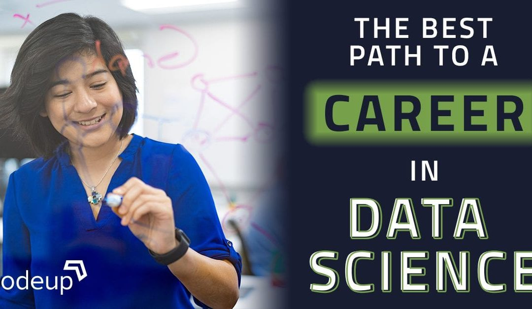 The Best Path to a Career in Data Science